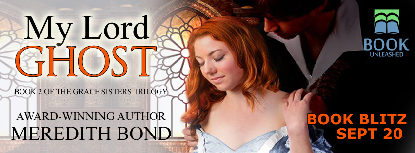 Meredith Bond My Lord Ghost Release Day Blitz Graphic