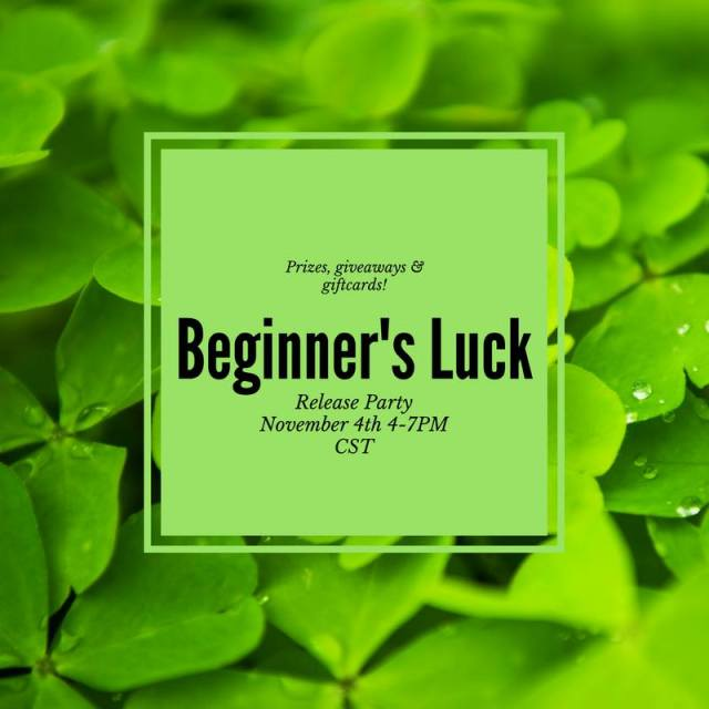 Beginner's Luck Book Release Party